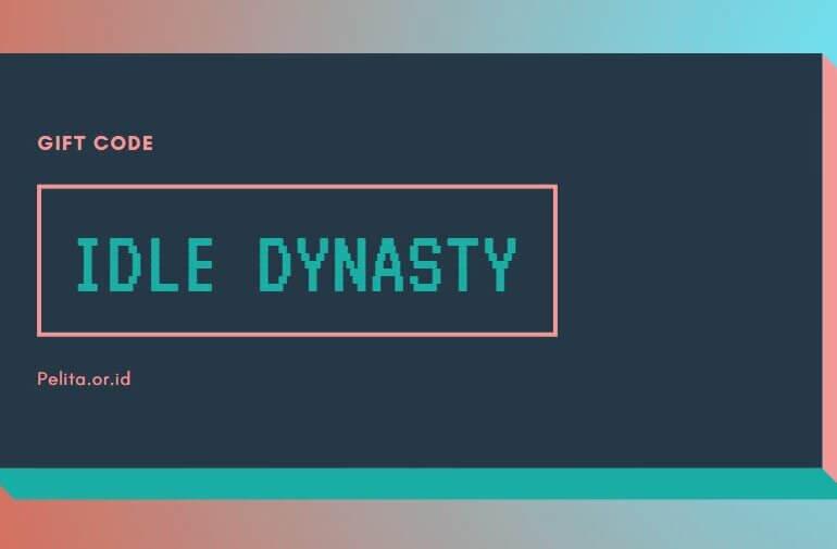 Gift Code Idle Dynasty